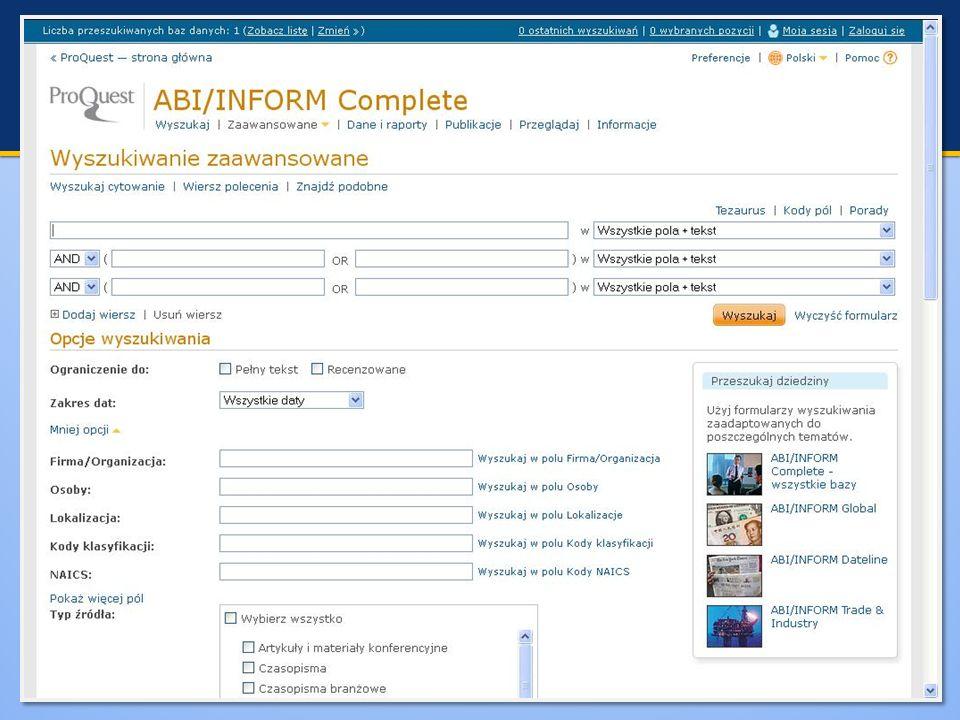 ABI/INFORM Dataline: publikacje biznesowe, ekonomiczne, lokalne oraz regionalne, ABI/INFORM Global: zakres biznesowy, finansowy i ekonomiczny – czasop