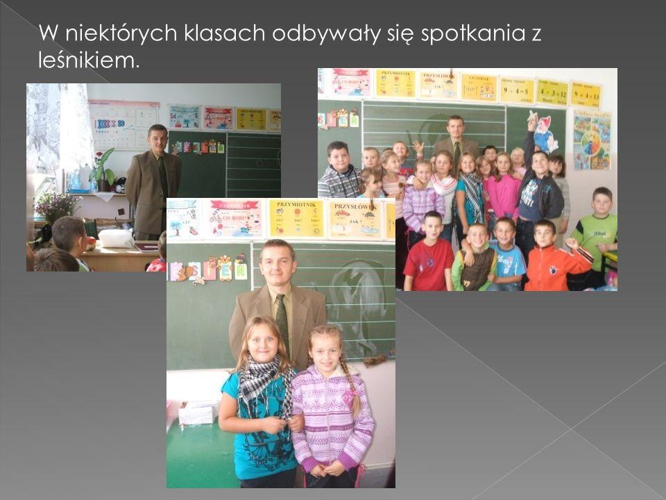 W niektórych klasach odbywały się spotkania z leśnikiem.