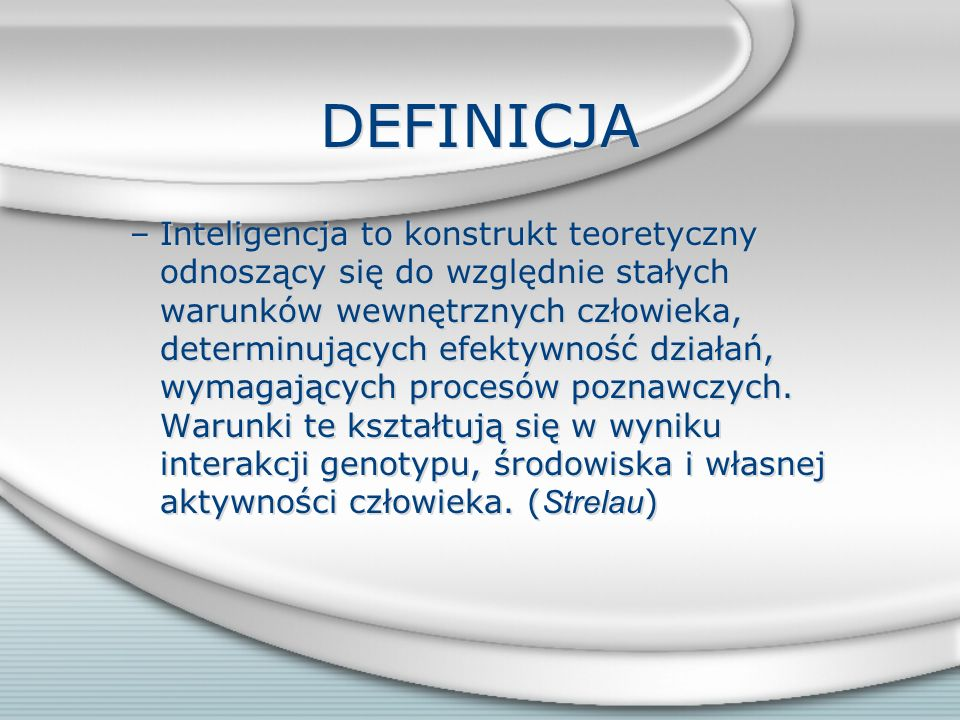 Cechy indywidualne Inteligencja Zdolności Niepokój o ewentualne niepowodzenia Poglądy Aktualna aktywność Styl poznawczy Zainteresowania Wiedza Poziom