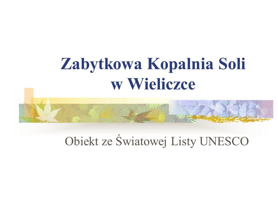 Zabytkowa Kopalnia Soli w Wieliczce Obiekt ze Światowej Listy UNESCO