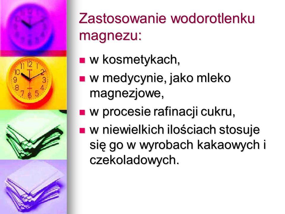 Zastosowanie wodorotlenku magnezu: w kosmetykach, w kosmetykach, w medycynie, jako mleko magnezjowe, w medycynie, jako mleko magnezjowe, w procesie ra