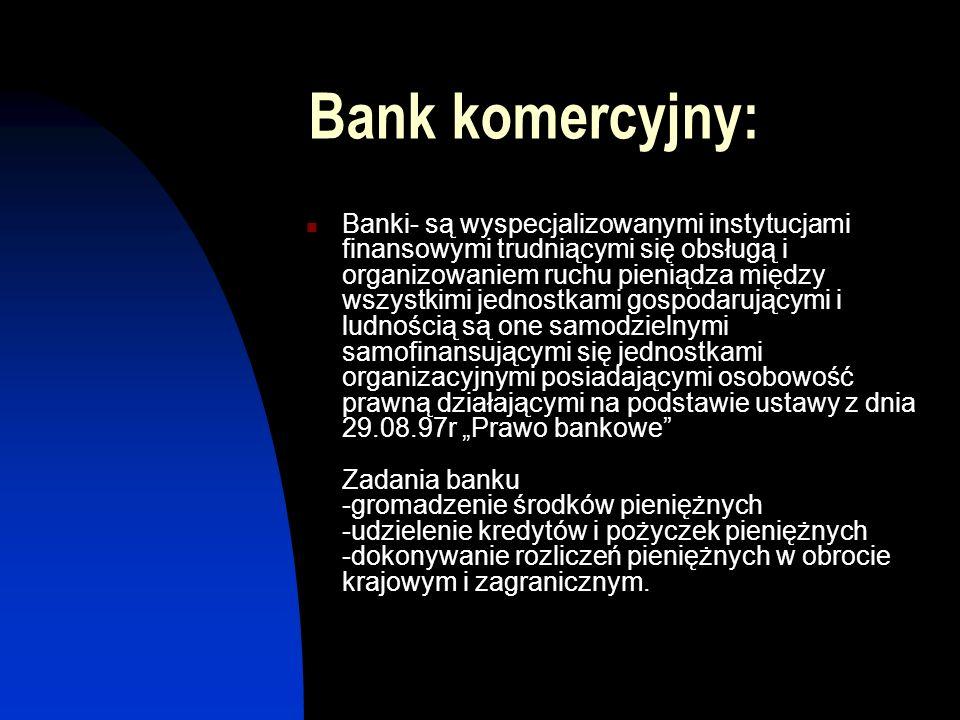 Bank centralny: Bank centralny jest bankiem państwa - świadczy usługi bankowe instytucjom rządowym, w tym między innymi prowadzi rachunek Ministerstwa Finansów