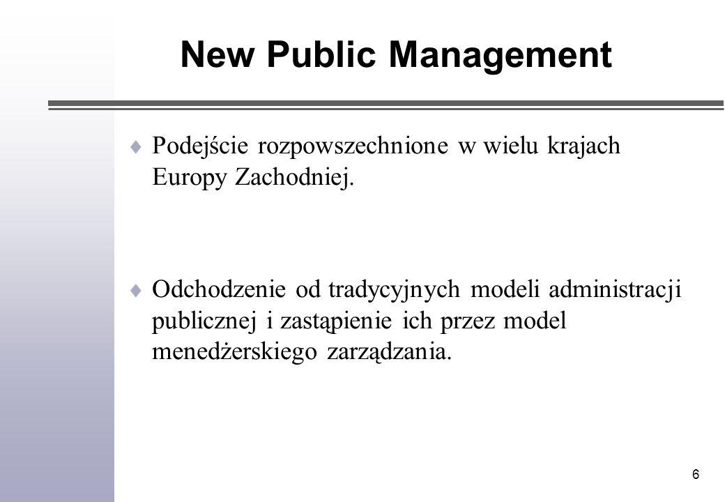 6 Podejście rozpowszechnione w wielu krajach Europy Zachodniej.