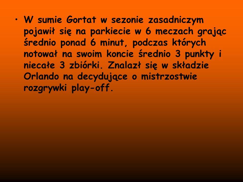 W sumie Gortat w sezonie zasadniczym pojawił się na parkiecie w 6 meczach grając średnio ponad 6 minut, podczas których notował na swoim koncie średni
