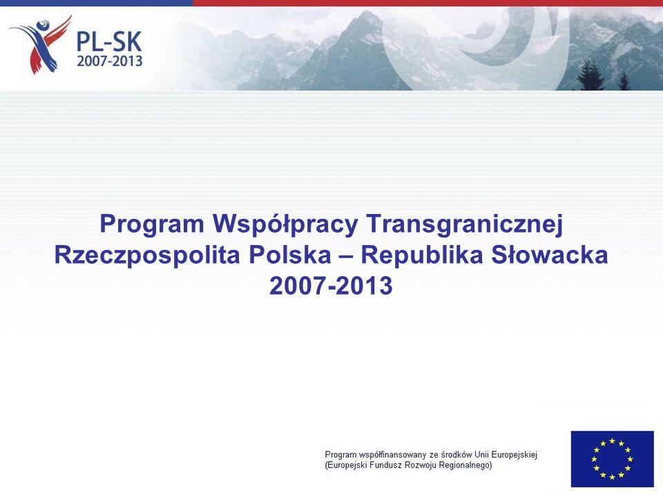 Program Współpracy Transgranicznej Rzeczpospolita Polska – Republika Słowacka 2007-2013