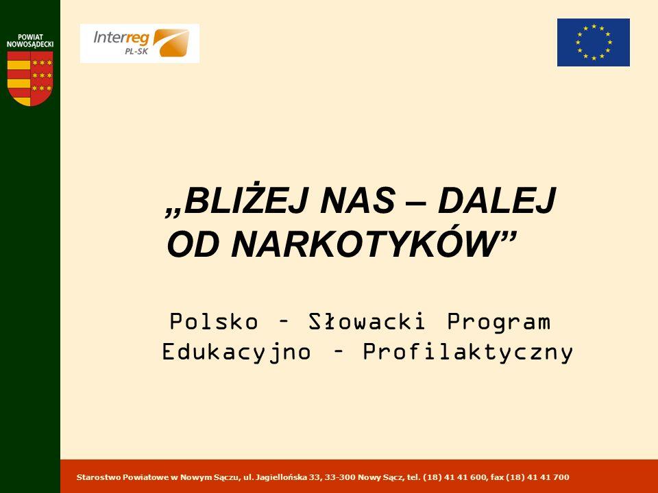 Starostwo Powiatowe w Nowym Sączu, ul.Jagiellońska 33, 33-300 Nowy Sącz, tel.