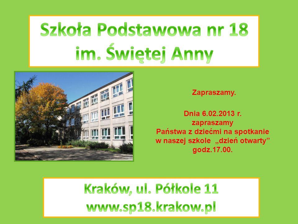 Zapraszamy. Dnia 6.02.2013 r. zapraszamy Państwa z dziećmi na spotkanie w naszej szkole dzień otwarty godz.17.00.