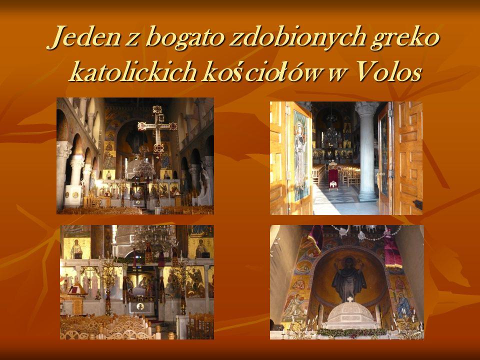 Jeden z bogato zdobionych greko katolickich ko ś cio ł ów w Volos