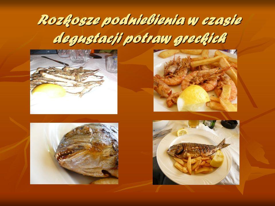 Rozkosze podniebienia w czasie degustacji potraw greckich
