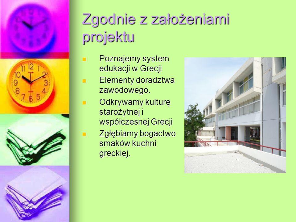 Zgodnie z założeniami projektu Poznajemy system edukacji w Grecji Elementy doradztwa zawodowego.