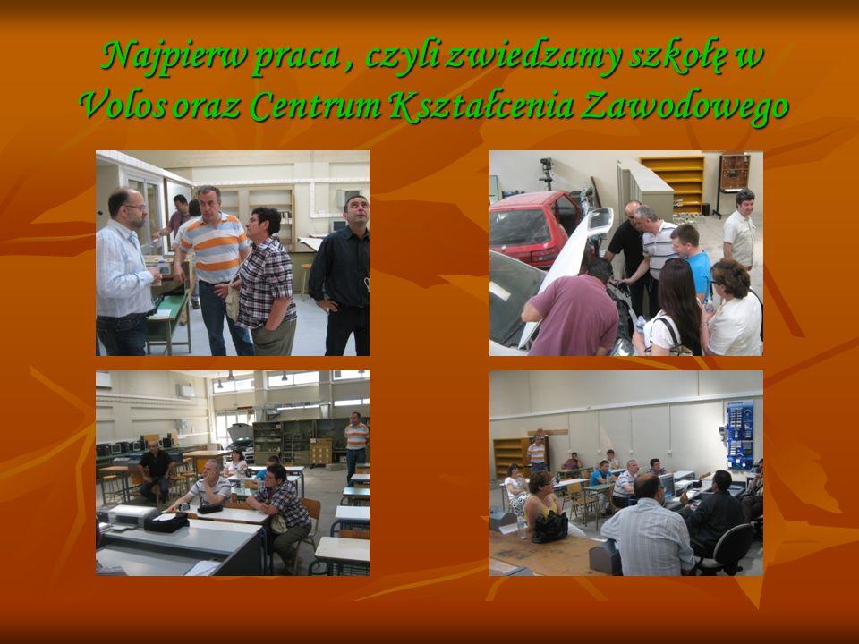 Najpierw praca, czyli zwiedzamy szkołę w Volos oraz Centrum Kształcenia Zawodowego