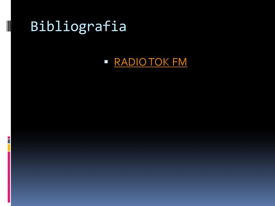 Bibliografia RADIO TOK FM