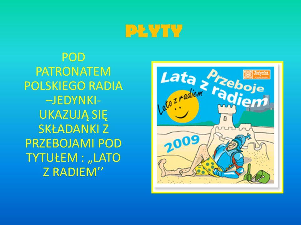 BIBLIOGRAFIA 1.http://www.adevent.pl 2. http://www.polskieradio.pl/127,Lato-z-Radiem 3.