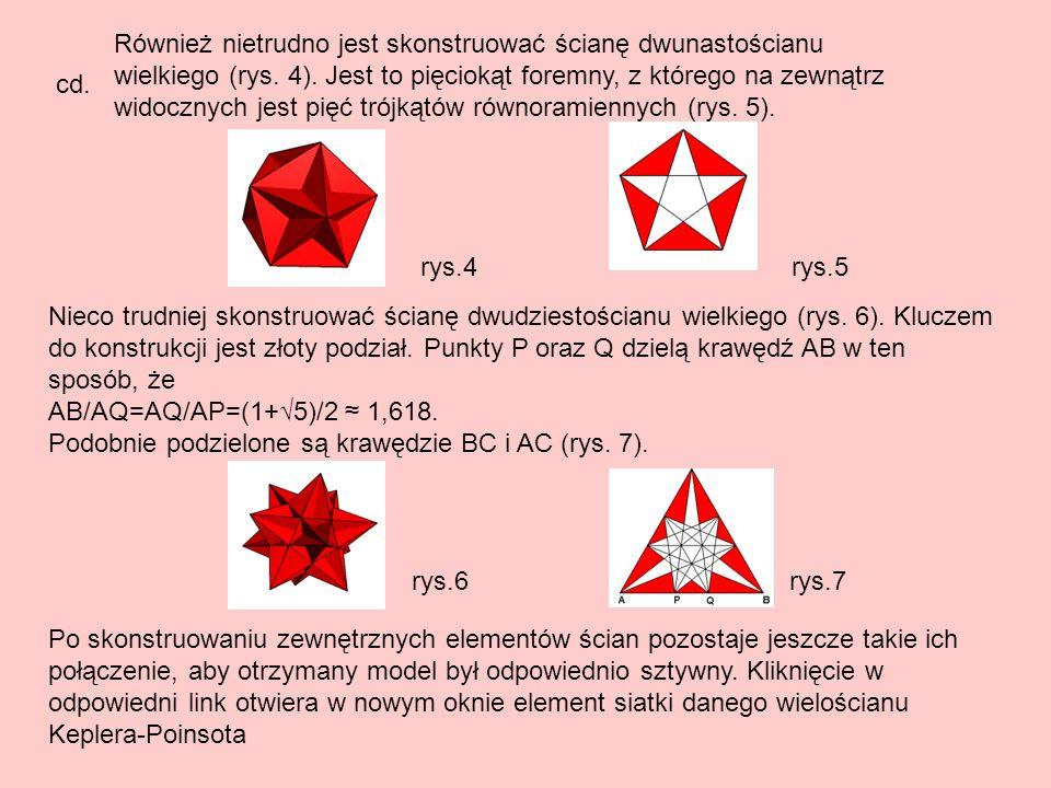 Najpopularniejszym wielościanem gwaiździstym jest Stella octangula Stella octangula – (in.