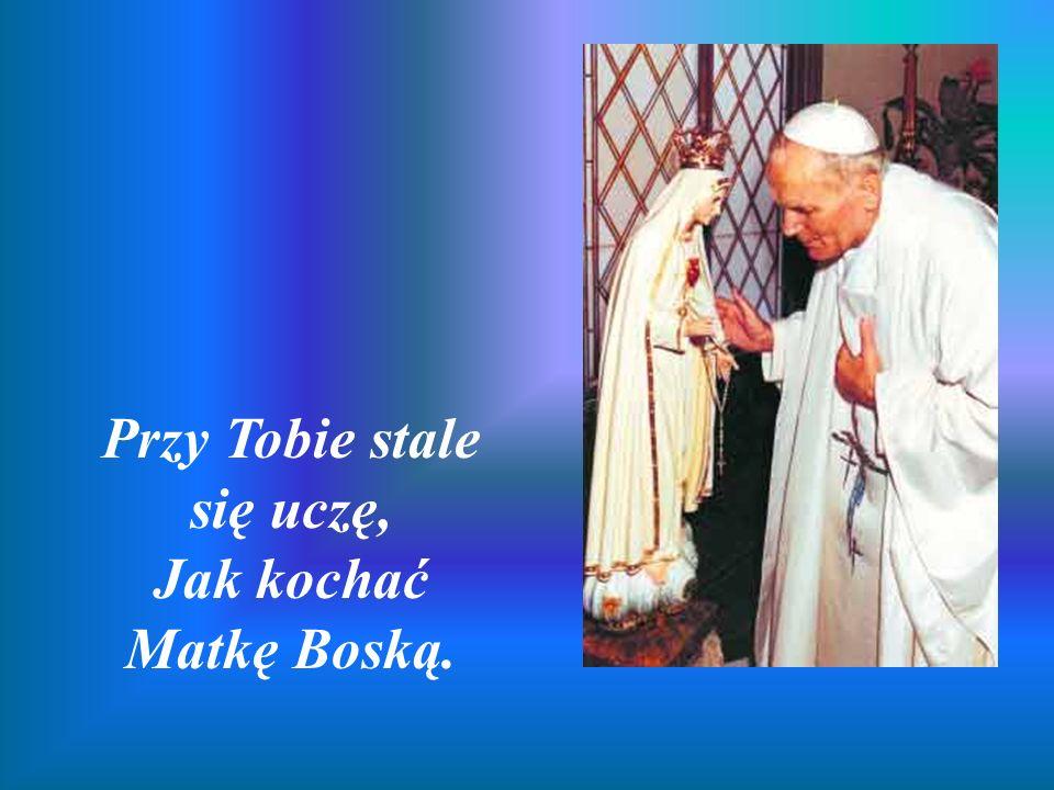 Przy Tobie stale się uczę, Jak kochać Matkę Boską.