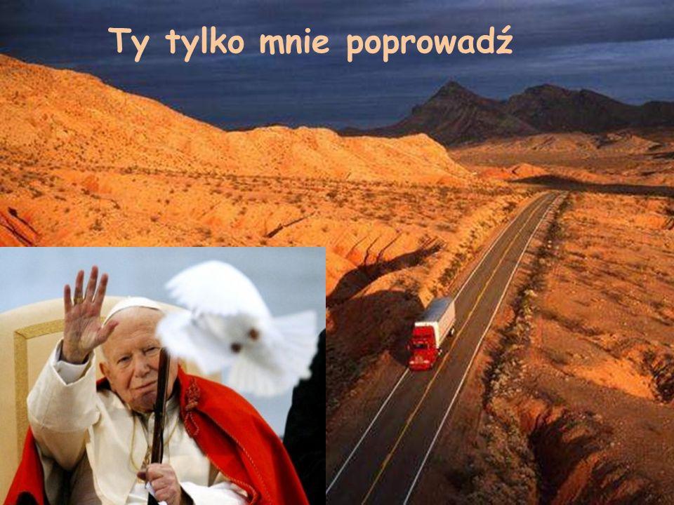 Tobie powierzam mą drogę