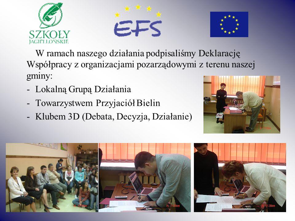 W ramach naszego działania podpisaliśmy Deklarację Współpracy z organizacjami pozarządowymi z terenu naszej gminy: -Lokalną Grupą Działania -Towarzyst