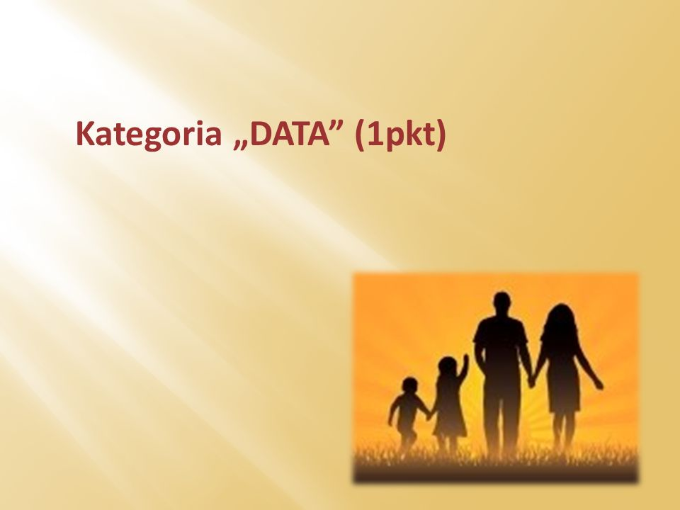 Kategoria DATA (1pkt)