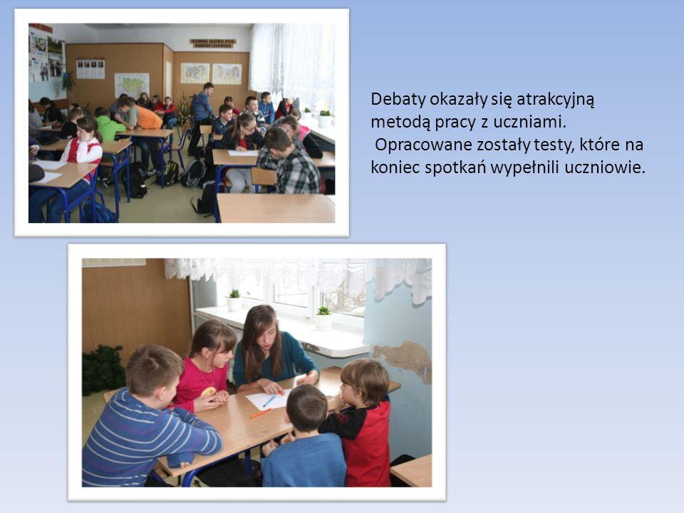 Debaty okazały się atrakcyjną metodą pracy z uczniami.