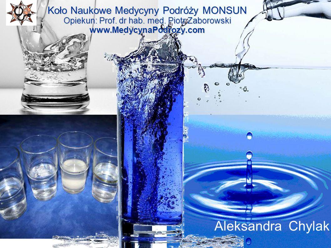 = Koło Naukowe Medycyny Podróży MONSUN Opiekun: Prof. dr hab. med. Piotr Zaborowski www.MedycynaPodrozy.com Aleksandra Chylak