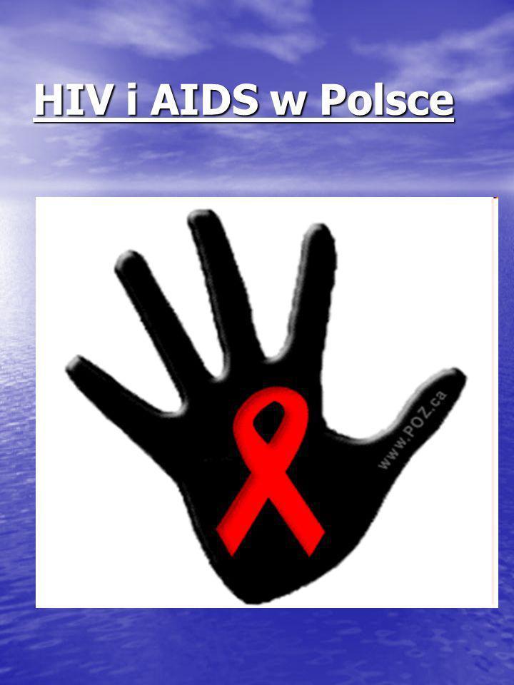 Pierwszy przypadek zakażenia HIV wykryty został w Polsce w roku 1985, natomiast zachorowanie na AIDS zdiagnozowano w roku 1986.
