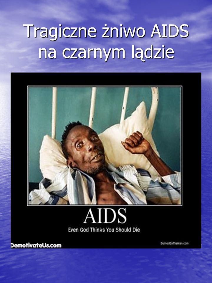 Tragiczne żniwo AIDS na czarnym lądzie