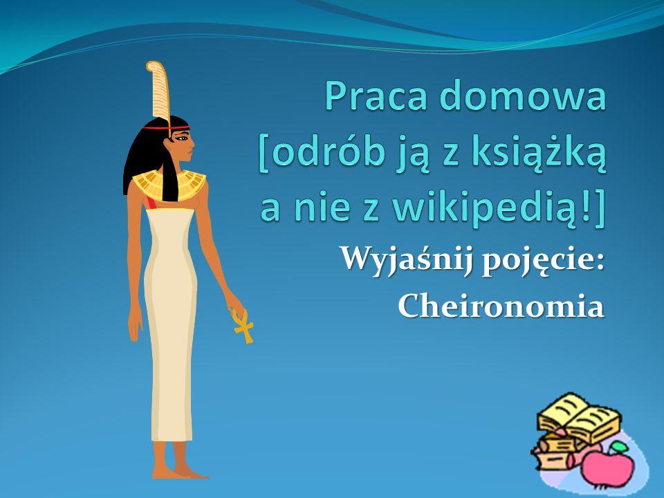 Wyjaśnij pojęcie: Cheironomia