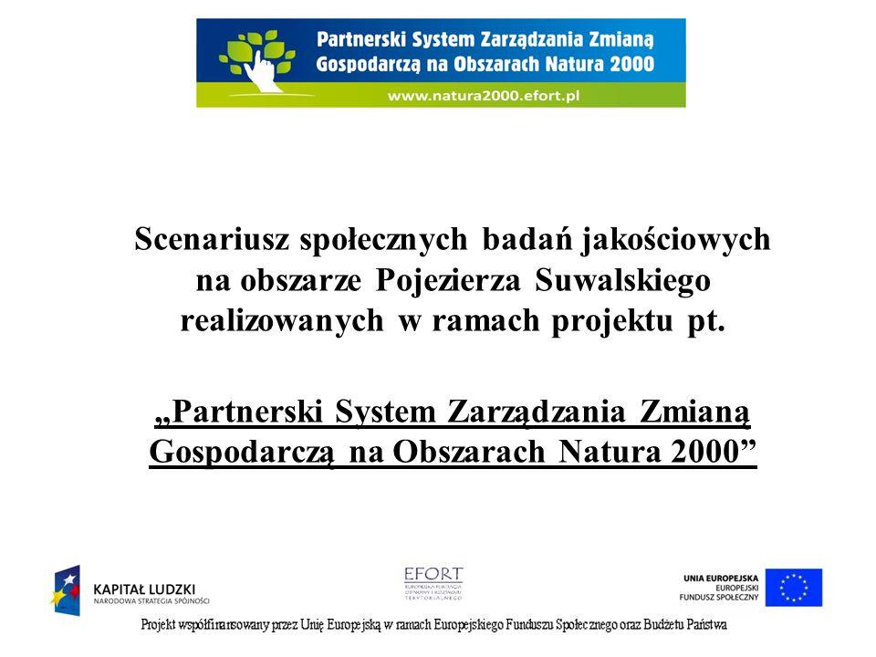 Scenariusz społecznych badań jakościowych na obszarze Pojezierza Suwalskiego realizowanych w ramach projektu pt.