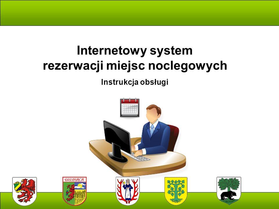 Internetowy system rezerwacji miejsc noclegowych Instrukcja obsługi