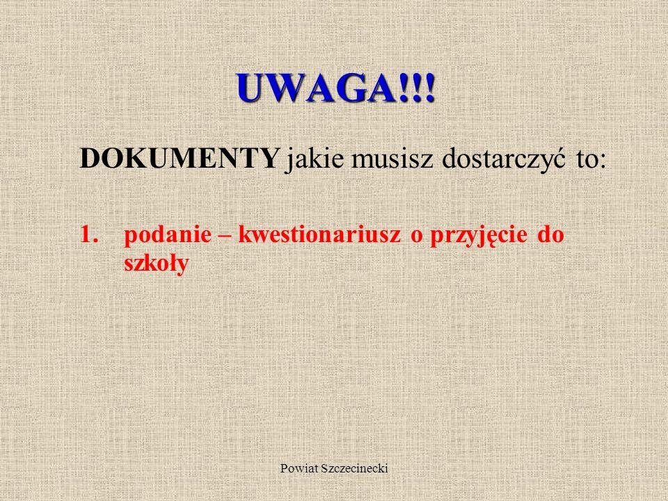 Powiat Szczecinecki Pamiętaj o terminach rekrutacji! od 11 maja do 5 czerwca 2009r. Składanie podań do nie więcej niż trzech szkół ponadgimnazjalnych