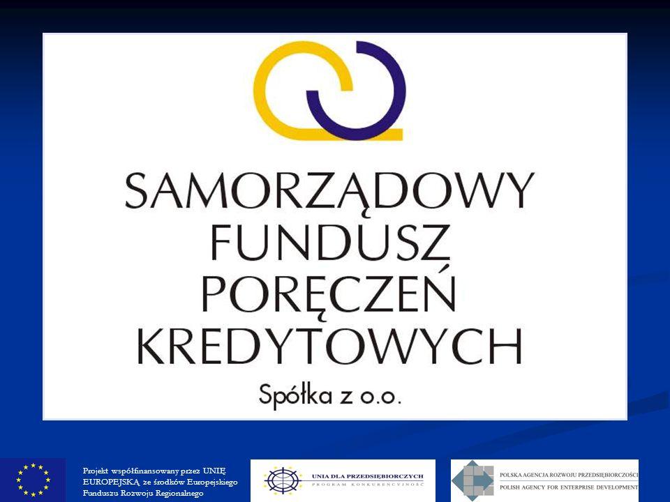 Projekt współfinansowany przez UNIĘ EUROPEJSKĄ ze środków Europejskiego Funduszu Rozwoju Regionalnego