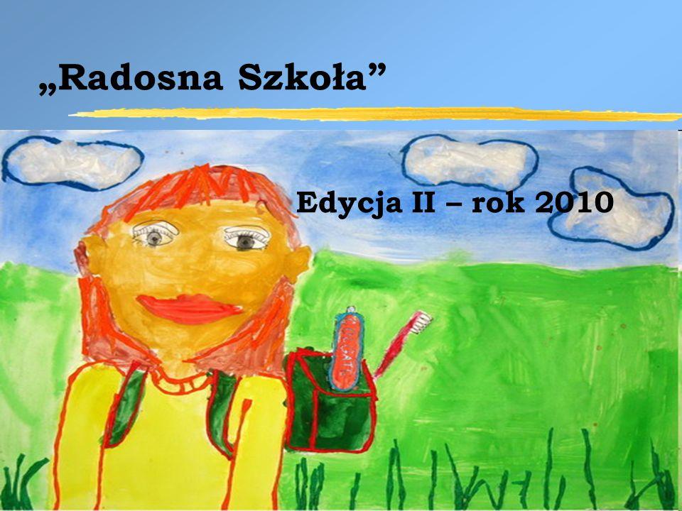 Radosna Szkoła Edycja II – rok 2010