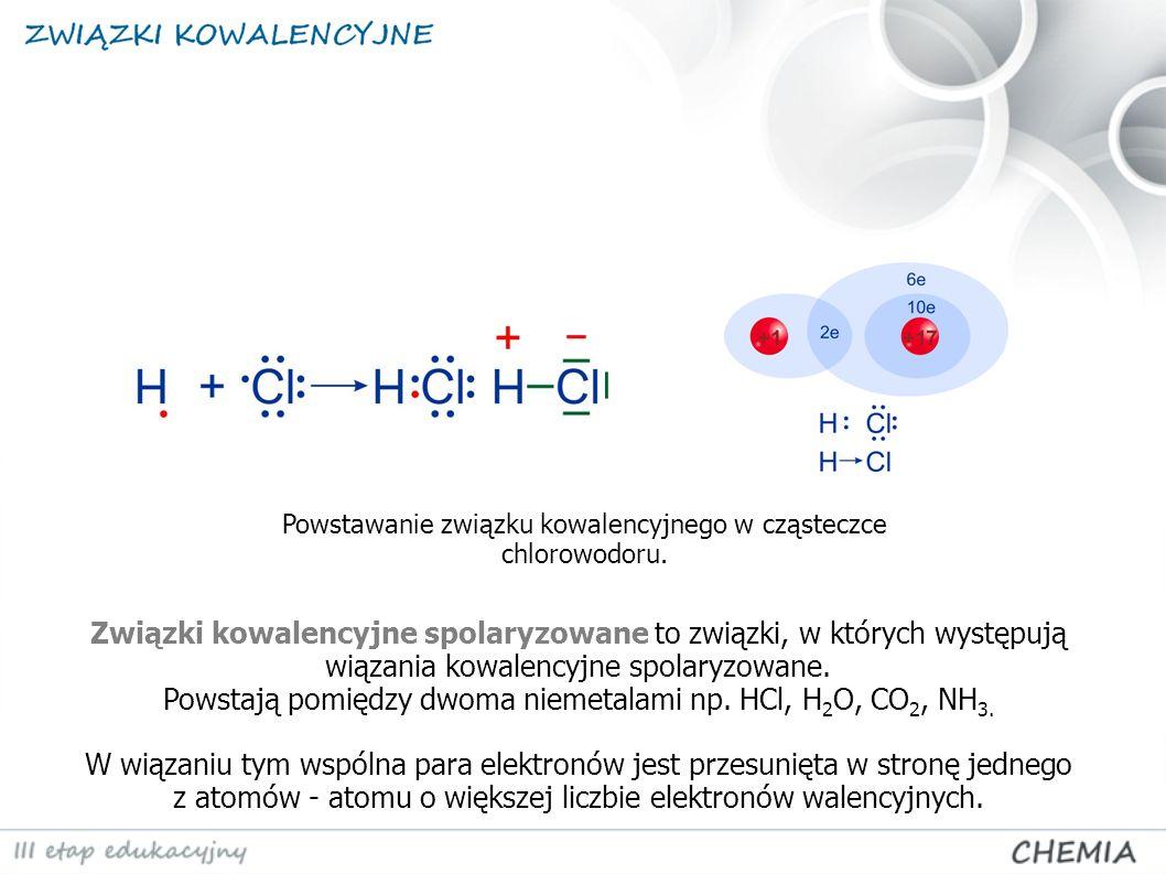 Związki kowalencyjne spolaryzowane to związki, w których występują wiązania kowalencyjne spolaryzowane.
