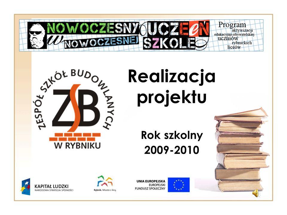 Realizacja projektu Rok szkolny 2009-2010