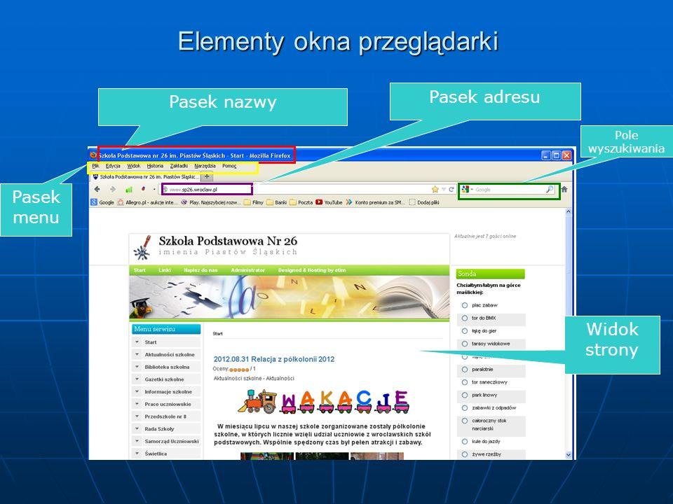 Aby przeglądać strony internetowe potrzebny jest nam komputer z dostępem do Internetu oraz zainstalowany program do przeglądania stron WWW, zwany prze