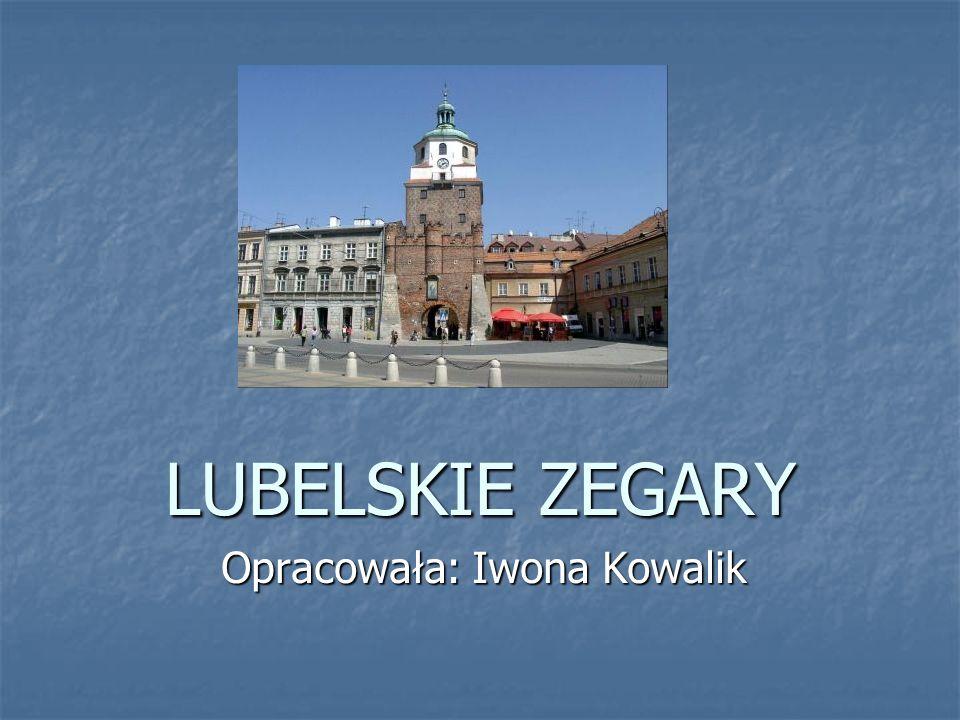 Brama Krakowska Zegar wraz z dzwonem zainstalowano na Bramie w 1585 roku na koszt króla Stefana Batorego Poza odmierzaniem czasu zegar ten pełnił także funkcję alarmową podczas pożarów.