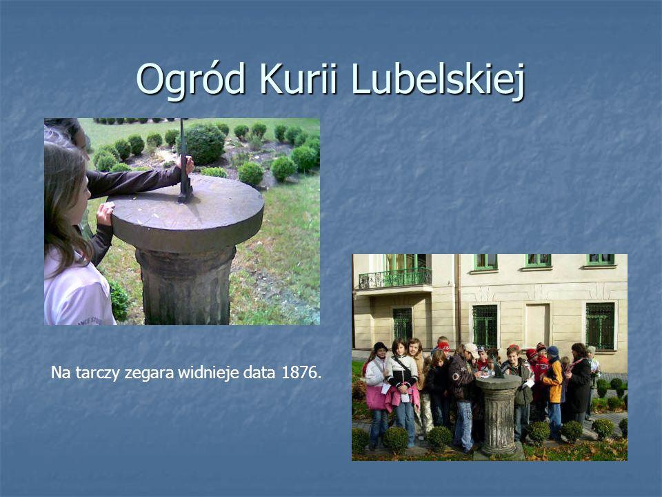 Ogród Kurii Lubelskiej Na tarczy zegara widnieje data 1876.