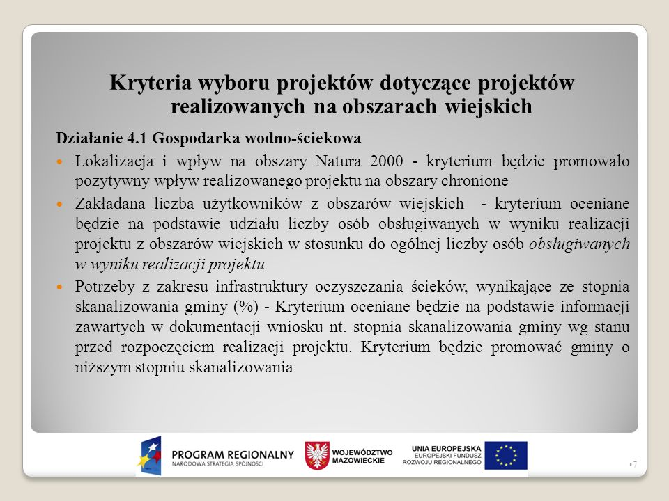 Kryteria wyboru projektów dotyczące projektów realizowanych na obszarach wiejskich Działanie 4.1 Gospodarka wodno-ściekowa Lokalizacja i wpływ na obsz
