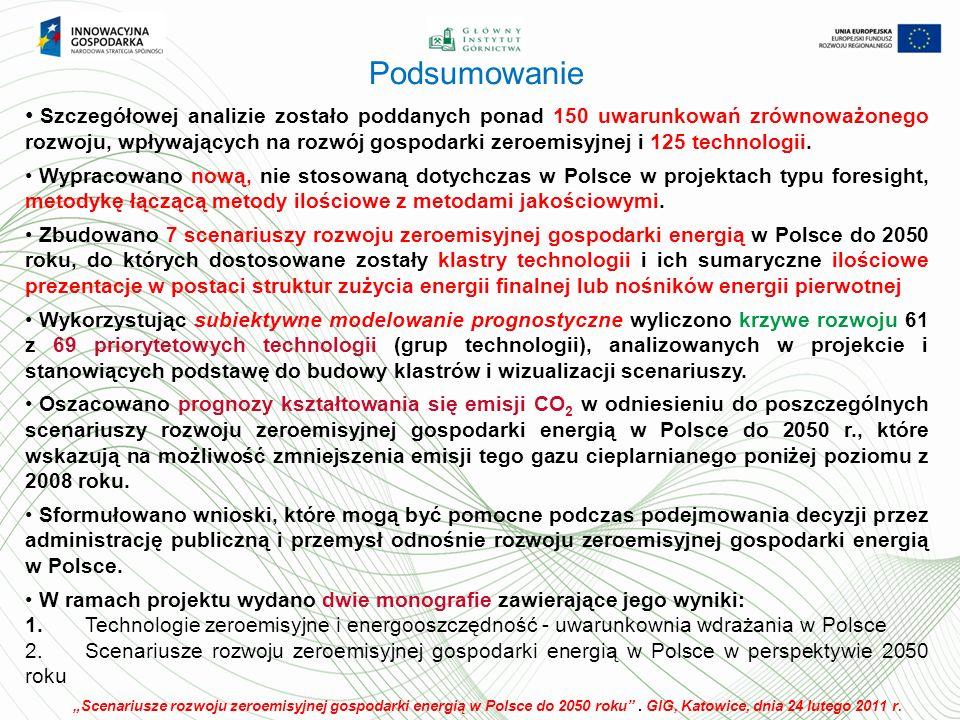 Podsumowanie Szczegółowej analizie zostało poddanych ponad 150 uwarunkowań zrównoważonego rozwoju, wpływających na rozwój gospodarki zeroemisyjnej i 125 technologii.