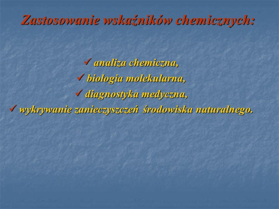 Zastosowanie wskaźników chemicznych: analiza chemiczna, analiza chemiczna, biologia molekularna, biologia molekularna, diagnostyka medyczna, diagnosty