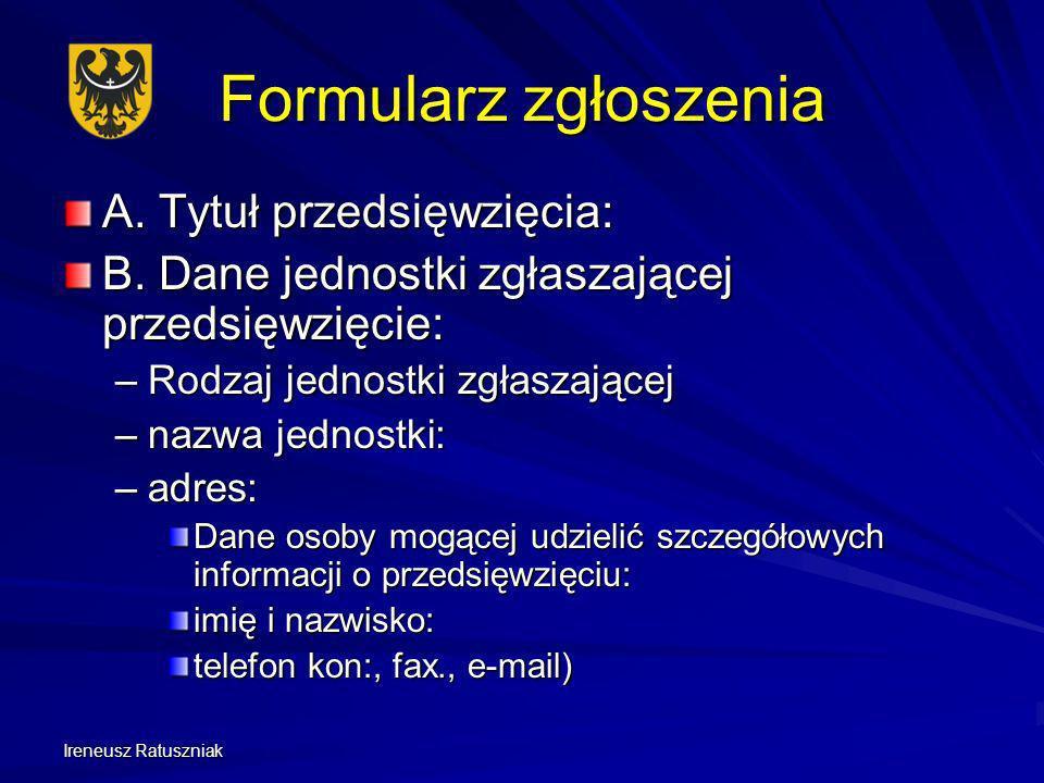 Ireneusz Ratuszniak Formularz zgłoszenia C.