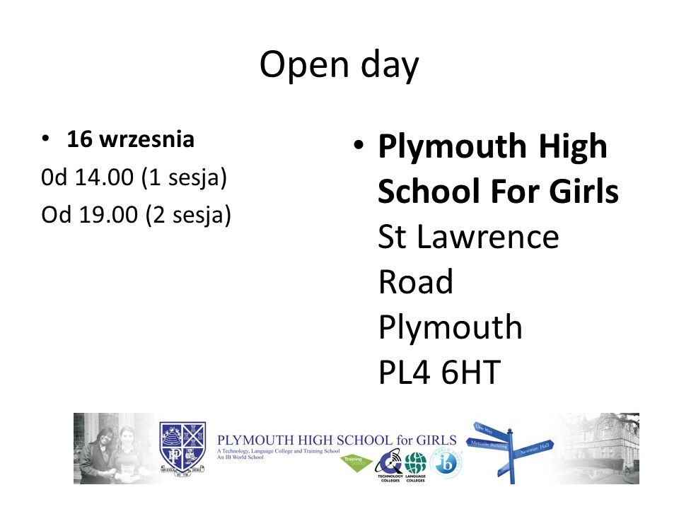 Open day 6 wrzesnia 18.30-20.30 15 wrzesnia 15.45-17.30 Sir John Hunt Community Sports College Lancaster Gardens Whitleigh Plymouth PL5 4AA