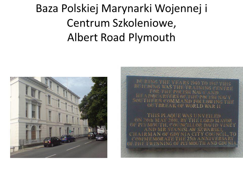 Baza Polskiej Marynarki Wojennej i Centrum Szkoleniowe, Albert Road Plymouth