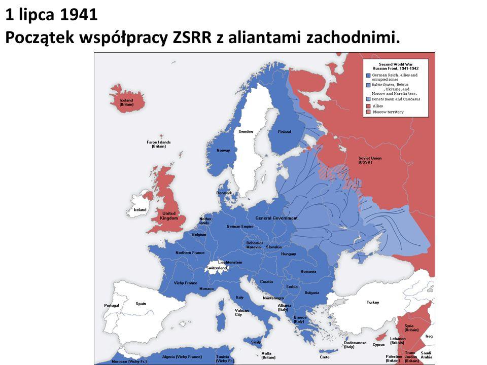 1 lipca 1941 Początek współpracy ZSRR z aliantami zachodnimi.
