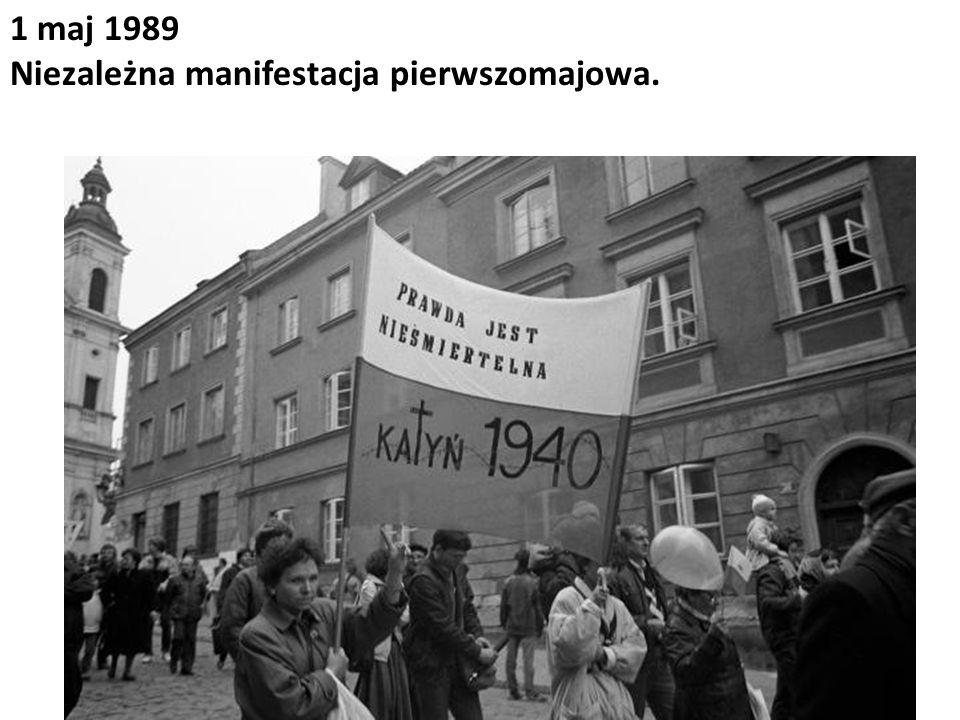 1 maj 1989 Niezależna manifestacja pierwszomajowa.