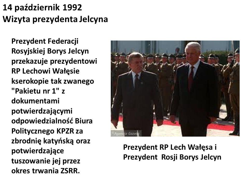 14 październik 1992 Wizyta prezydenta Jelcyna Prezydent Federacji Rosyjskiej Borys Jelcyn przekazuje prezydentowi RP Lechowi Wałęsie kserokopie tak zw