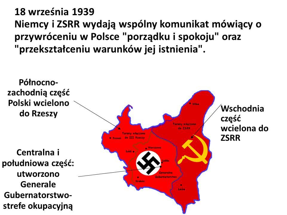 18 września 1939 Niemcy i ZSRR wydają wspólny komunikat mówiący o przywróceniu w Polsce