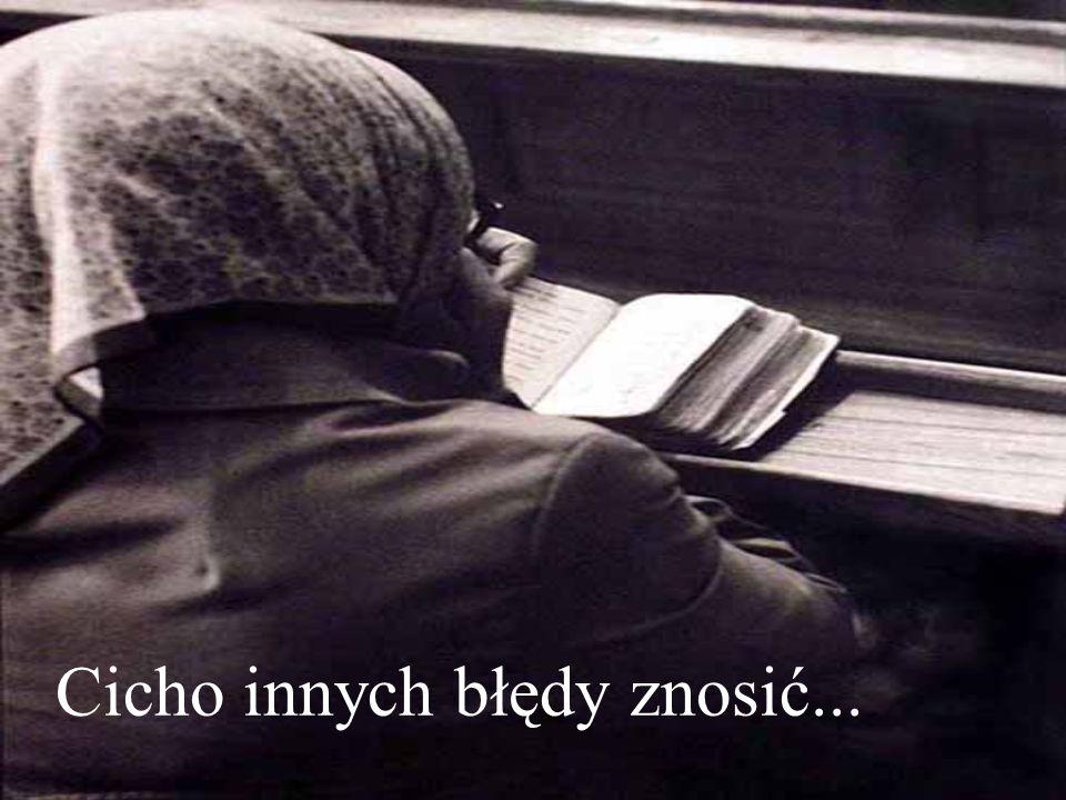 Cicho innych błędy znosić...