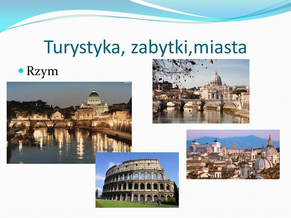 Turystyka, zabytki,miasta Rzym