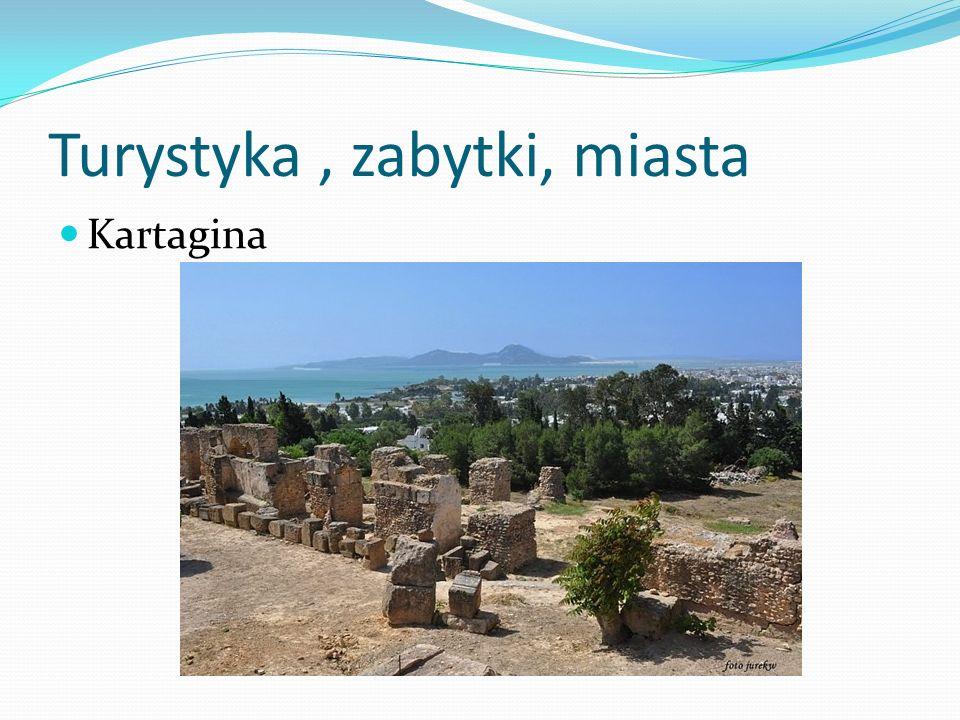 Turystyka, zabytki, miasta Kartagina